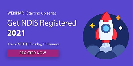 Webinar: Get NDIS Registered 2021 tickets