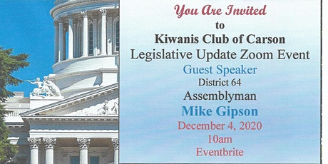 A Legislative Update by Assemblyman Mike Gipson Hosted by Carson Kiwanis tickets