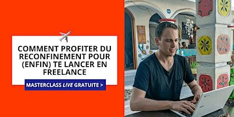 Masterclass : Te lancer en Freelance pendant le confinement [Bruxelles] tickets