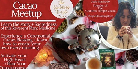 FREE Cacao Meetup: Learn about Cacao + How to Create a Sacred Cacao Ritual Tickets