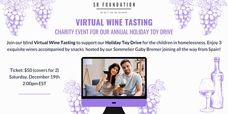 Virtual Wine Tasting - Charity event for our Annual Holiday Toy Drive tickets