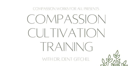 8-Week Compassion Cultivation Training tickets