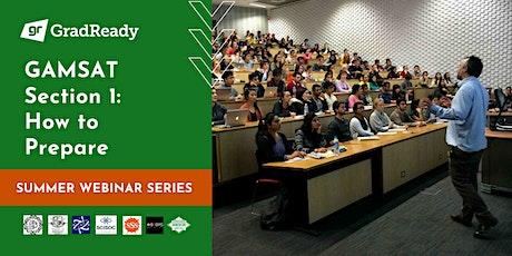 Gamsat Section 1 Online Workshop | GradReady Summer Webinar Series bilhetes