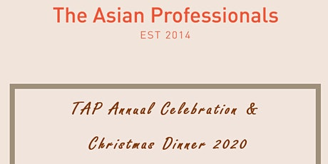 TAP Annual Celebration & Christmas Dinner 2020 tickets