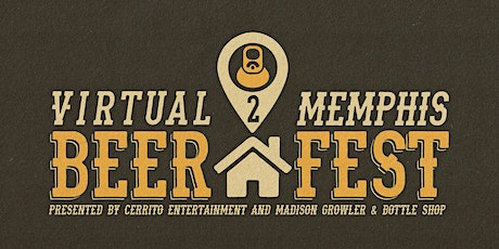 Virtual Memphis Beer Festival 2 tickets