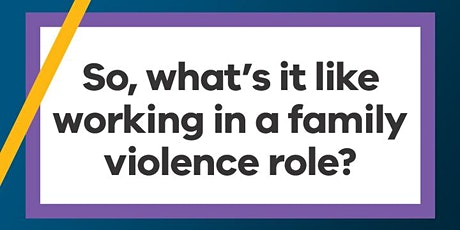 Family Violence Career Insights tickets
