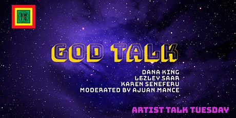 TBWIG Presents: God Talk tickets