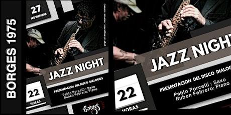 JAZZ NIGHT - PRESENTACION DEL DISCO DIALOGOS tickets