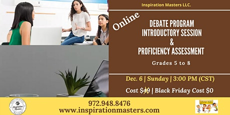 Debate Program Introductory Session & Proficiency Assessment tickets