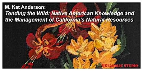 Fires of the West Learning and Native Plant Embroidery Zoom 11.27.20 tickets