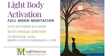 LIGHT BODY ACTIVATION - Full Moon Meditation tickets