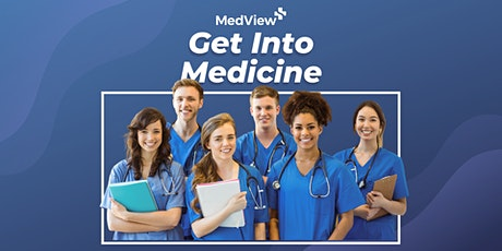 Get Into Medical School | Christchuch tickets