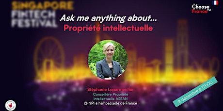 Ask me anything  about...Propriété intellectuelle billets