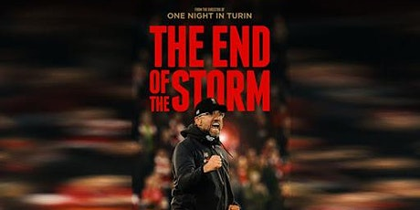 LIVERPOOL FC - The End of the Storm tickets
