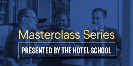 Welcome to The Hotel School Masterclass tickets