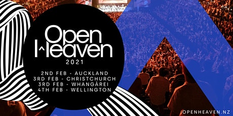 Open Heaven Christchurch tickets