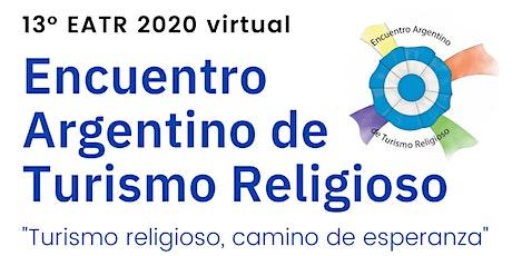 13° Encuentro Argentino de Turismo Religioso 2 y 3 DIC 2020 entradas