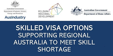 Skilled Visa Options - Supporting regional Australia to meet skill shortage tickets