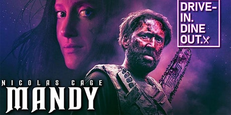 Mandy - The Frida Cinema Drive-In at Tustin's Mess Hall Market tickets