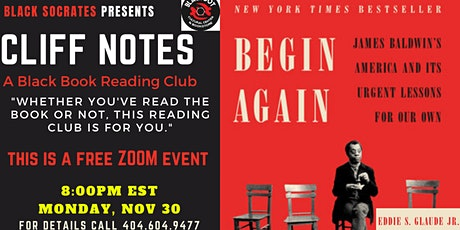 "Black Socrates presents Cliff Notes ""Begin Again"" by Eddie Glaude Jr. tickets"