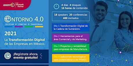 """Entorno 4.0. """"2021 La Transformación Digital de las Empresas en México"""" tickets"""
