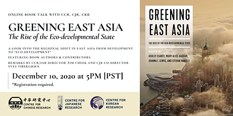 Book Talk - Greening East Asia: The Rise of the Eco-developmental State tickets