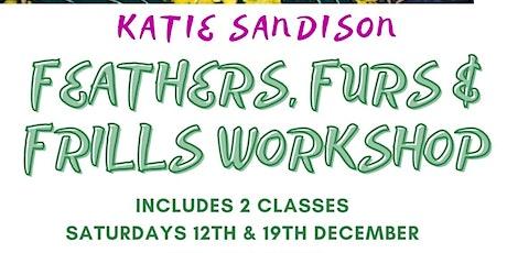 Feathers, Furs & Frills - Katie Sandison tickets