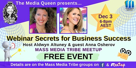Webinar Secrets for Business Success - Mass Media Tribe Meetup tickets