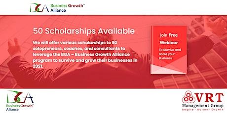 50 Scholarships Available: Business Growth Alliance Webinar tickets