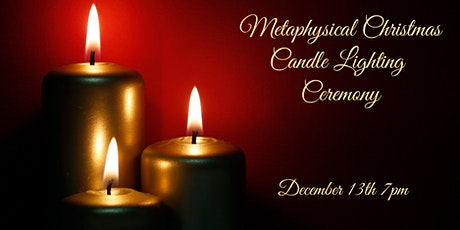 Metaphysical Christmas Candle Lighting Ceremony tickets