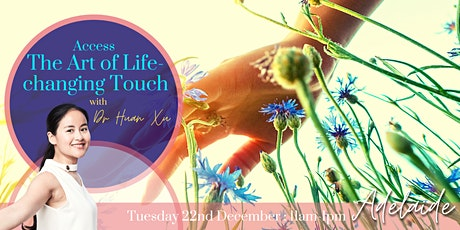 The Art of Life Changing Touch tickets