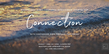 EI Training For Connection With Compassion Even Through Challenges tickets