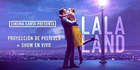 Cinema Canta presenta: La La Land boletos