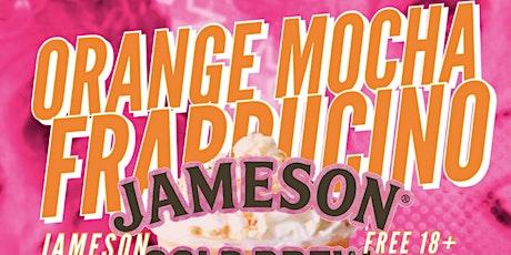 JAMESON X RAMA PRESENTS: ORANGE MOCHA FRAPPUCINO tickets