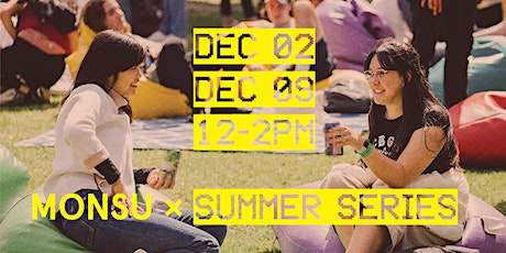 MONSU X Summer Series tickets