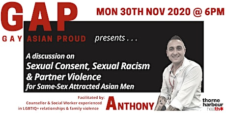 Gay Asian Proud (GAP): Sexual Consent, Sexual Racism & Partner Violence tickets