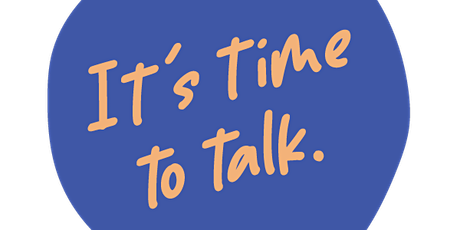 Its Time to Talk! Website Launch tickets