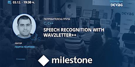 Webinar: C, C++: Speech recognition with wav2letter++ tickets