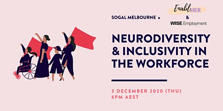 Neurodiversity & Inclusivity in the Workspace (SoGal Melbourne) tickets