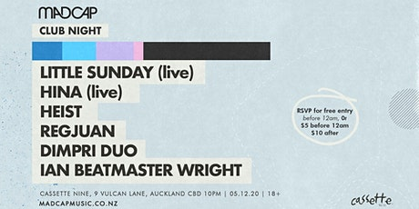Madcap Clubnight: Little Sunday (live), Hina (live) & friends tickets
