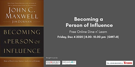 """Becoming a Person of Influence Free Online """"Dine and Learn"""" Training tickets"""