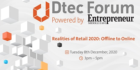 Dtec Forum: Realities of Retail in 2020: Offline to Online tickets