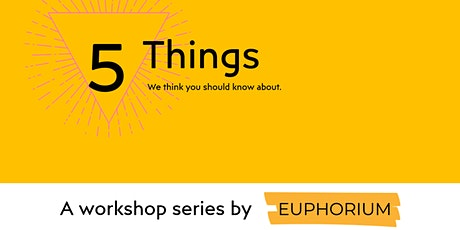 5 Things We Think You Should Know About. tickets