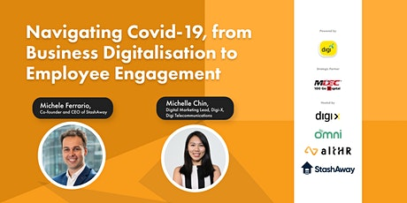 Navigating Covid-19, from Business Digitalisation to Employee Engagement tickets