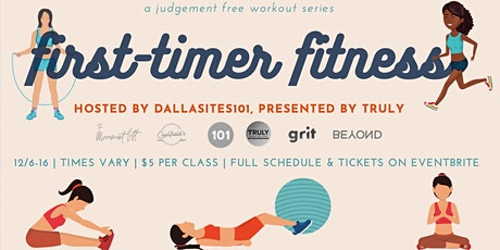 First Timer Fitness Series presented by Truly: Grit Fitness tickets