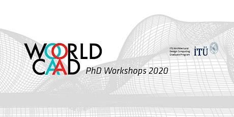 1st World CAAD PhD Workshop 2020 tickets