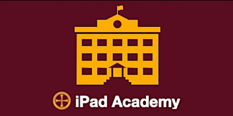 SESSION 2 - MCC iPad Academy LAUNCH tickets