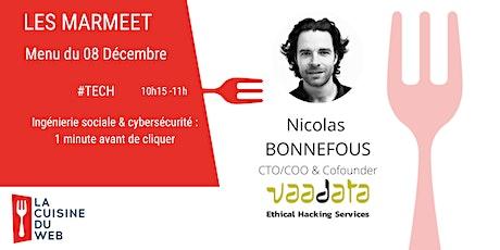 Webinar  MARMEET #CYBERSECURITE// Ingénierie sociale & cybersécurité billets