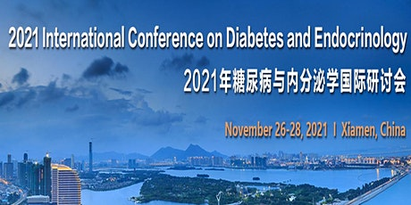 2021 Int'l Conference on Diabetes and Endocrinology(ICDE 2021) tickets