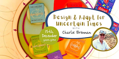 Design and Adapt for Uncertain Times tickets